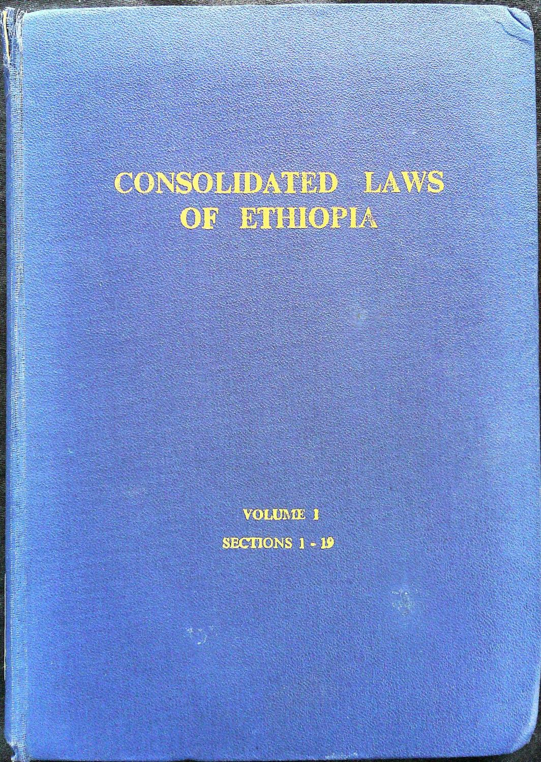 Consolidated Laws of Ethiopia Vol  I (1972) [Part 2] by