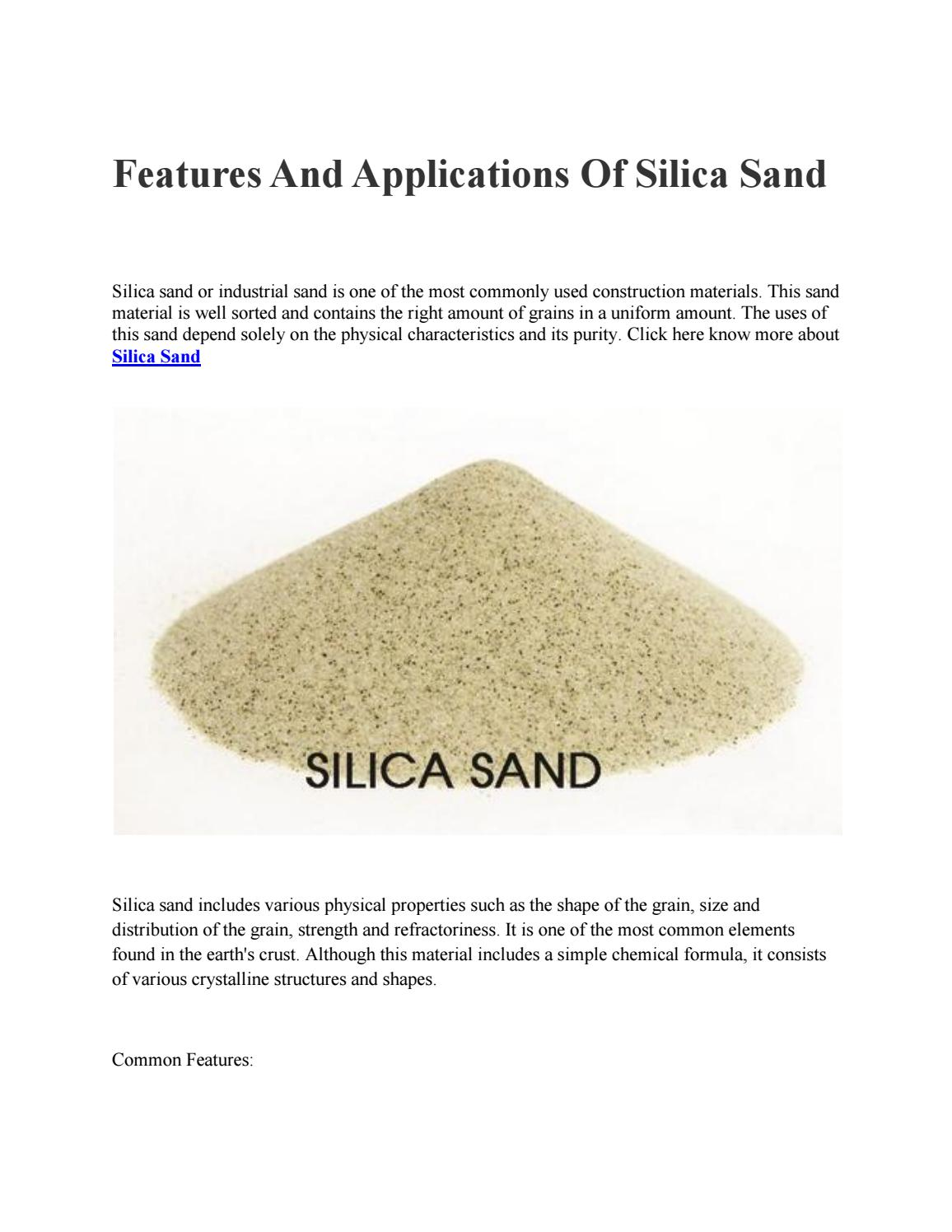 Features and applications of silica sand by danny567 - issuu