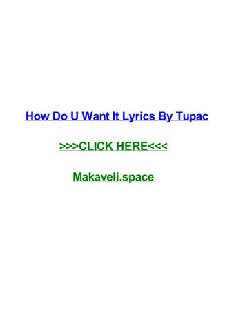 How Do U Want It Lyrics By Tupac By Johnebox Issuu