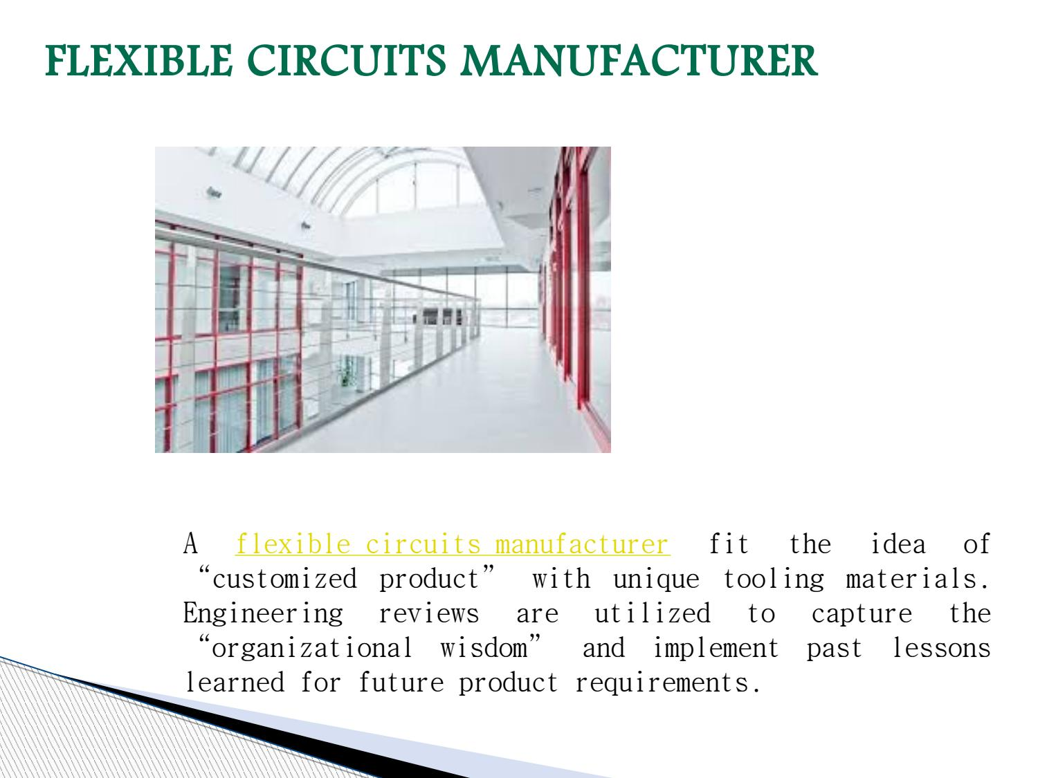 Flexible circuits manufacturer by Kevin Bullington - issuu