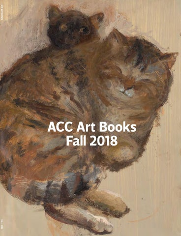 e55cf91001c ACC Art Books Fall 2018 by ACC Art Books - issuu