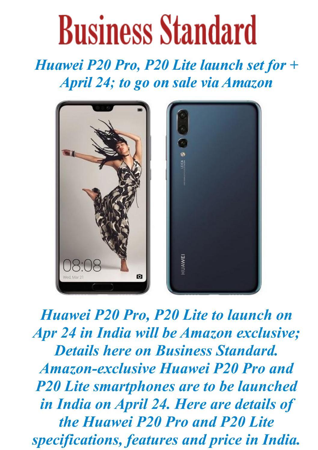 Huawei p20 pro, p20 lite launch set for april 24