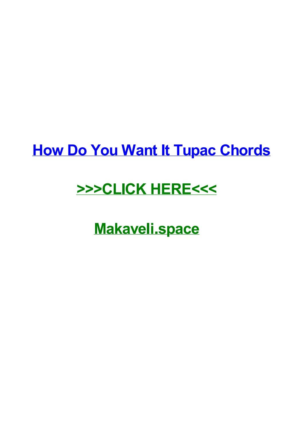 How Do You Want It Tupac Chords By Brennonjqbel Issuu