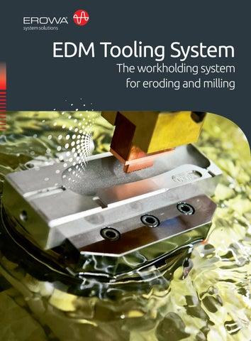 EROWA EDM Tooling System by EROWA - issuu