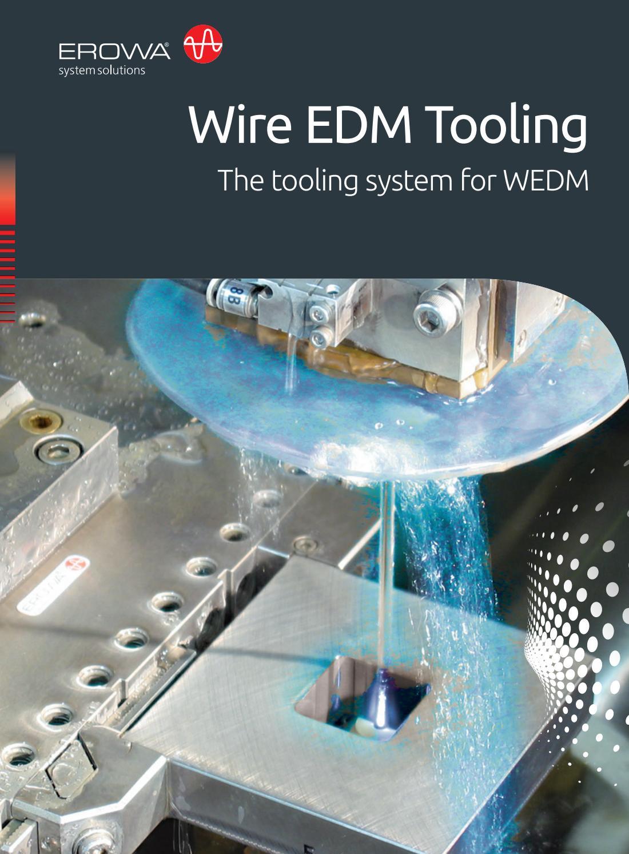 EROWA Wire EDM Tooling System by EROWA - issuu