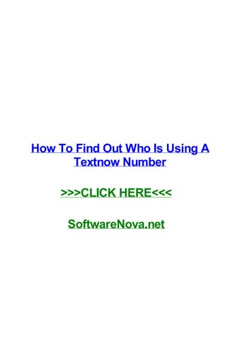 How to find out who is using a textnow number by