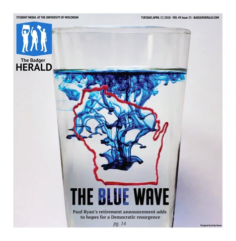 Why Blue Eyed Wisconsinites Tended To >> The Blue Wave Volume 49 Issue 25 By The Badger Herald Issuu