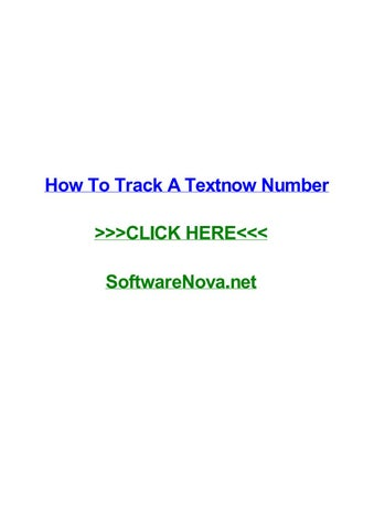 How to track a textnow number by rebeccanmdt - issuu