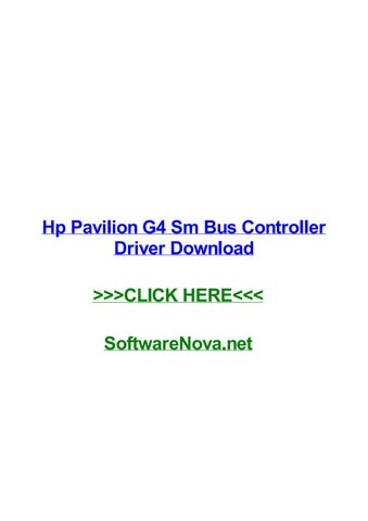 Hp pavilion g4 sm bus controller driver download by bobbyyyns - issuu