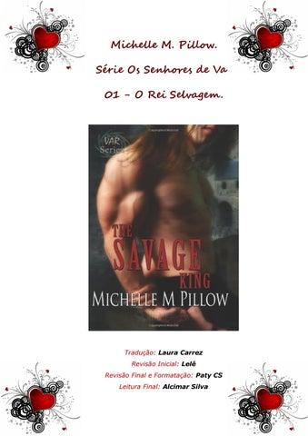 ee283b665c Michelle M. Pillow serie Os Senhores de Var ( the savage king ) o ...