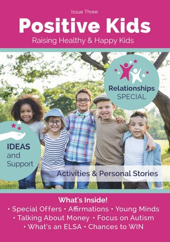 The Perils Of Giving Kids Iq Tests >> Issue 3 Positive Kids Magazine By Positive Kids Issuu