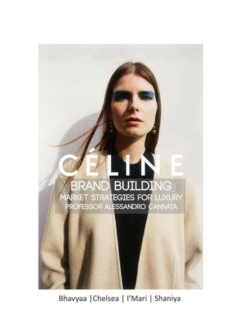 06c628df574 CÉLINE Brand Building Process Book by chelsea.chiu - issuu