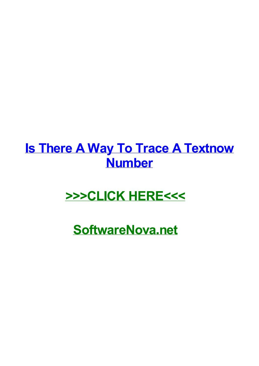 Is there a way to trace a textnow number by christybvlga - issuu