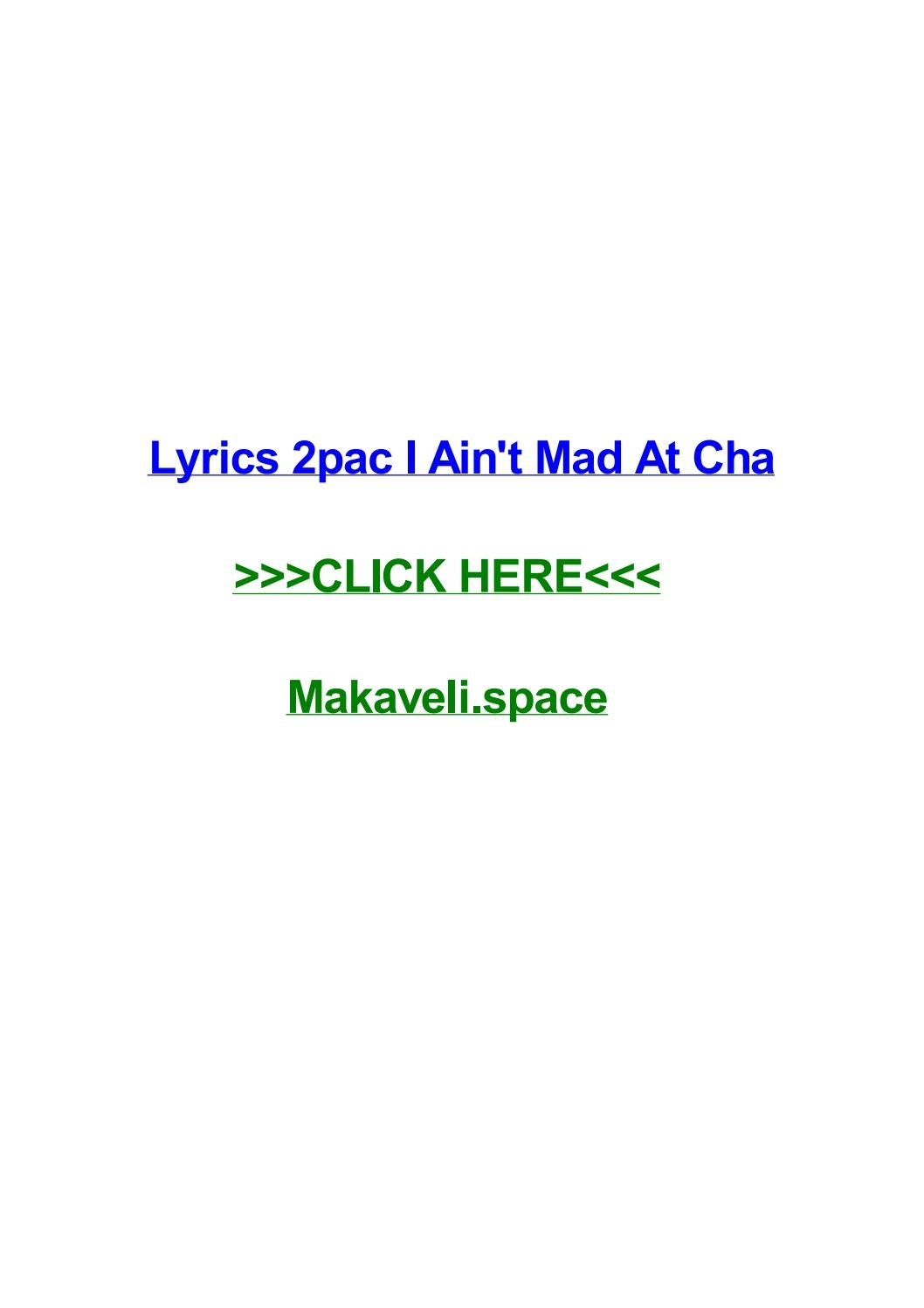 lyrics 2pac i aint mad at cha by nickryil issuu - Anschreiben Personalreferent