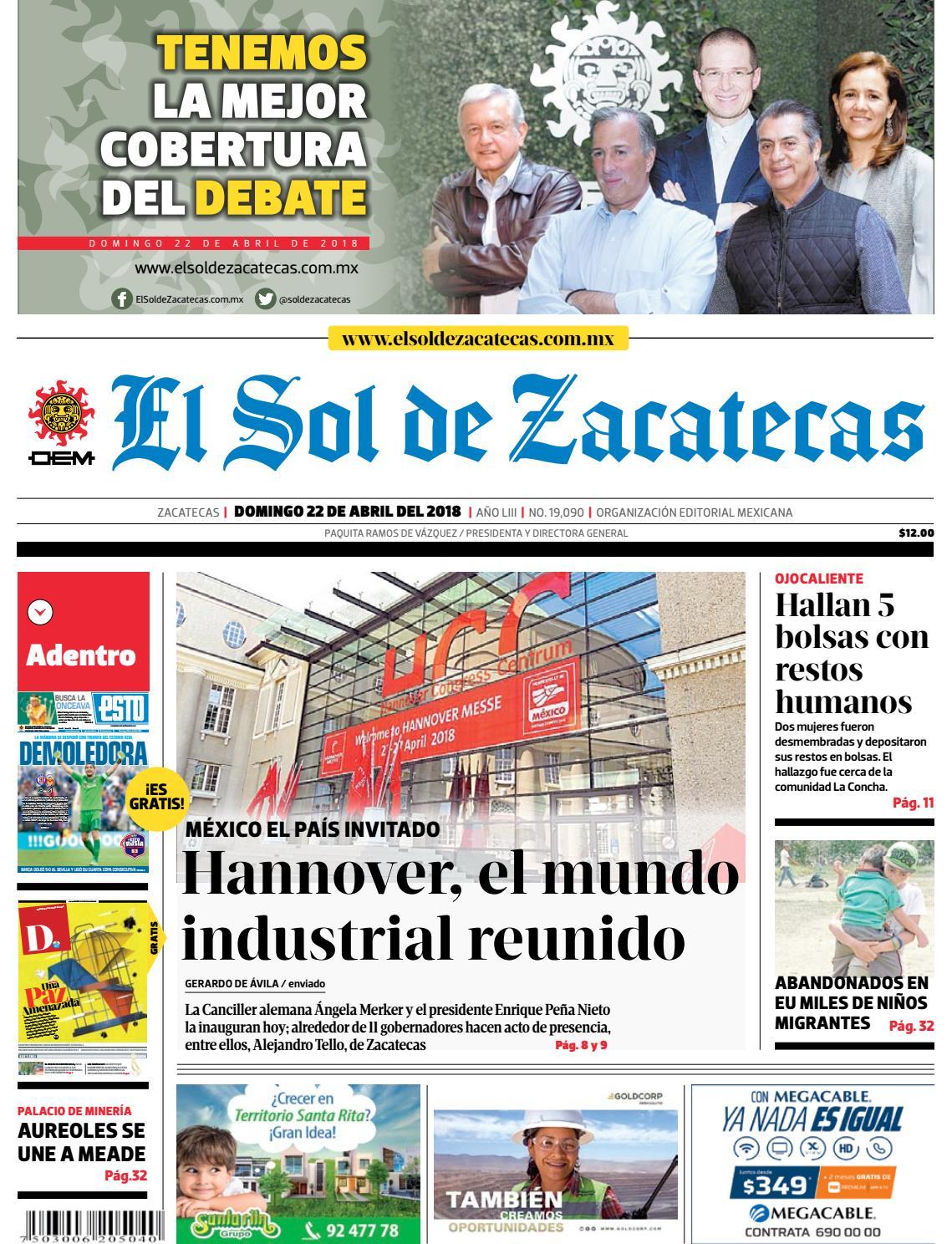 fb0f046d1b3 El Sol de Zacatecas 22 de abril 2018 by El Sol de Zacatecas - issuu