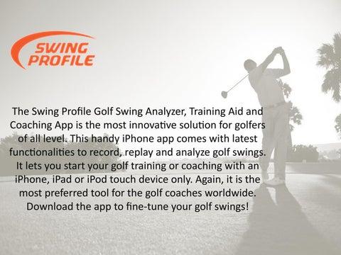 Golf swing analyzer software by Swing Profile Ltd - issuu