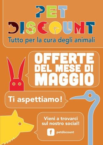 reputable site c0429 3c8ae Volantino Maggio Pet Discount