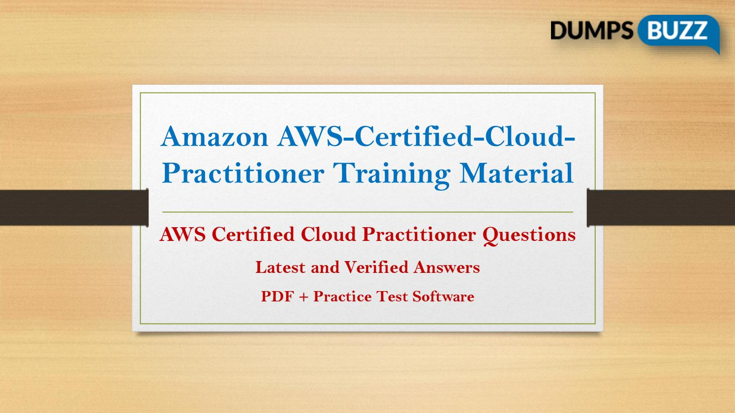 Amazon aws certified cloud practitioner dumps new questions for