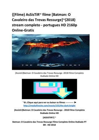 Filme) AsSisTiR~ filme  Batman  O Cavaleiro das Trevas Ressurge ~(2018)  stream completo - portugues HD 2160p Online-Gratis d7a6c4fe917