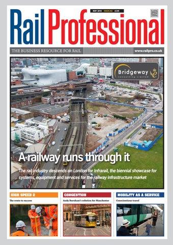 RAIL PROFESSIONAL MAY 2018 by Rail Professional Magazine - issuu