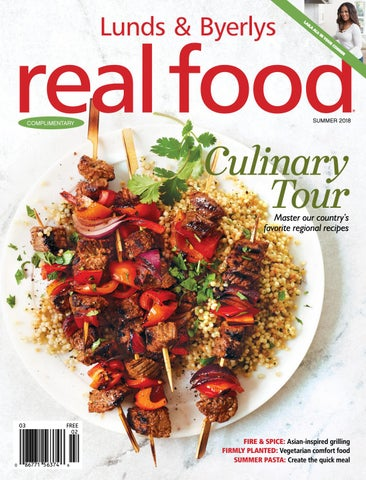 Lunds Byerlys Real Food Summer 2018 By Lunds Byerlys Issuu