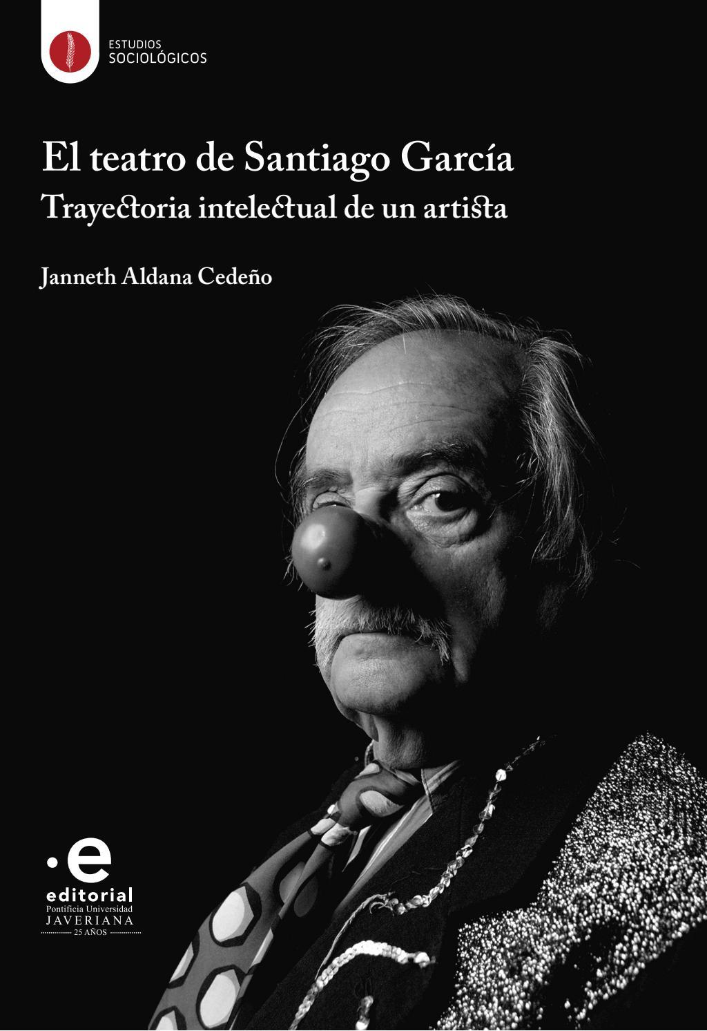El Teatro De Santiago García By Editorial Pontificia