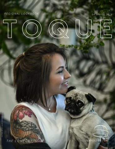 522dd080dd Toque Magazine - Issue 4 - The Comfort Issue by Toque Magazine - issuu