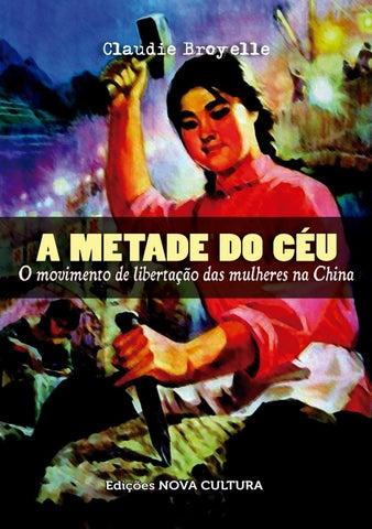 8f117e6559 BROYELLE  A Metade do Céu by União Reconstrução Comunista - issuu