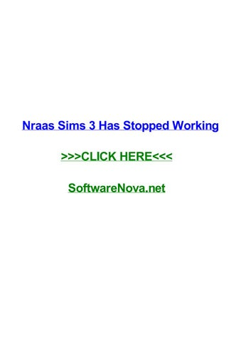 Nraas sims 3 has stopped working by roseirysh - issuu