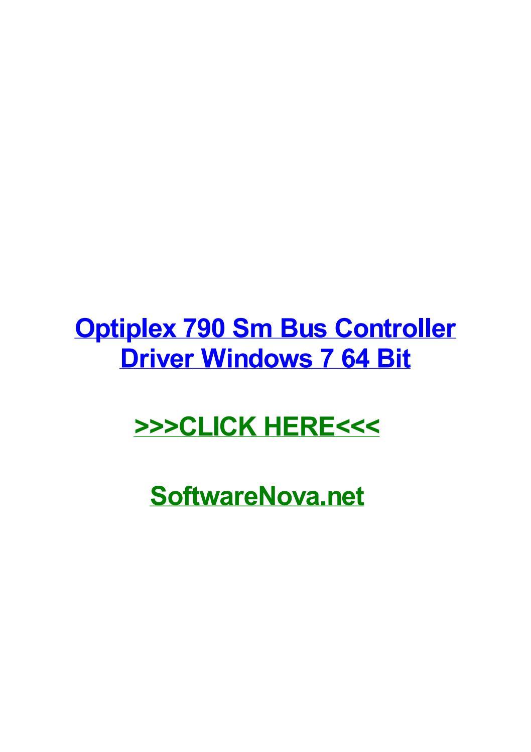 Dell optiplex 790 sm bus controller driver windows 7 64 bit by.