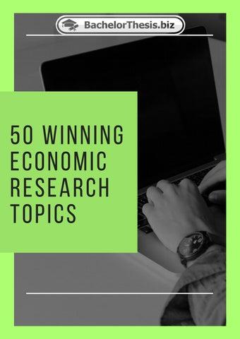 good economic research topics