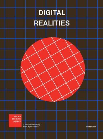 bc012cd9e251 White Paper  Digital Realities by Wirtschaftsagentur Wien ...