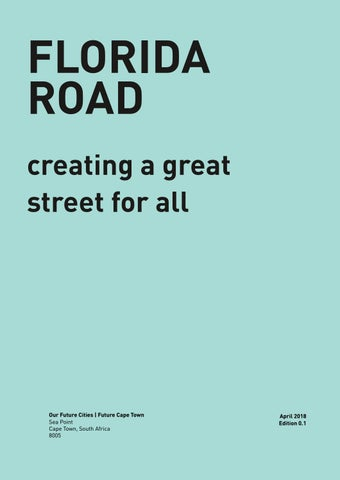 Florida Road : Creating a great street for all by Future
