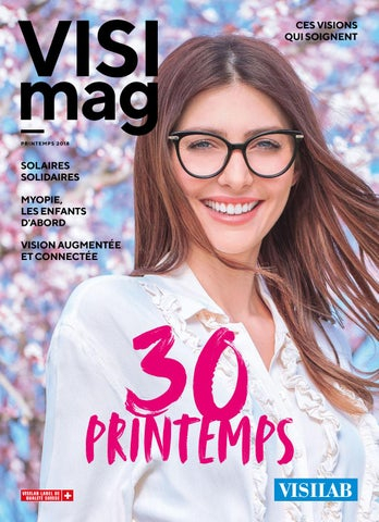 a3c1058d19 Visimag - 30 Printemps ! by Visilab Swiss - issuu