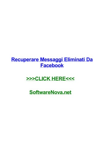 Recuperare messaggi eliminati da facebook by kaylawbyb - issuu