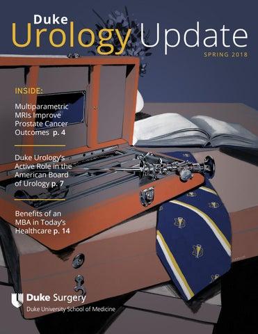 Duke Urology Newsletter - Spring '18 by Duke Surgery - issuu