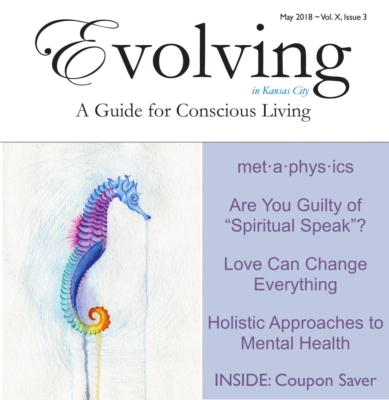 May 2018 Evolving Magazine by Evolving Magazine - issuu