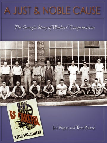 A Just & Noble Cause: The Georgia Story of Workers' Compensation