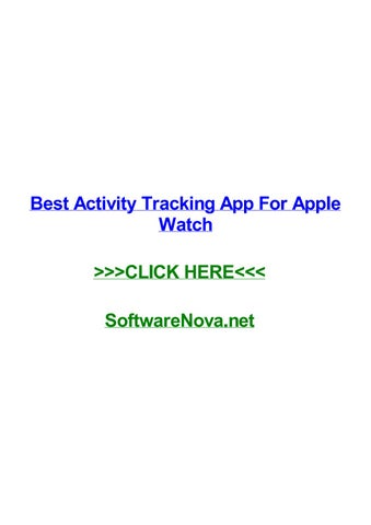 Best activity tracking app for apple watch by wendyprrb - issuu