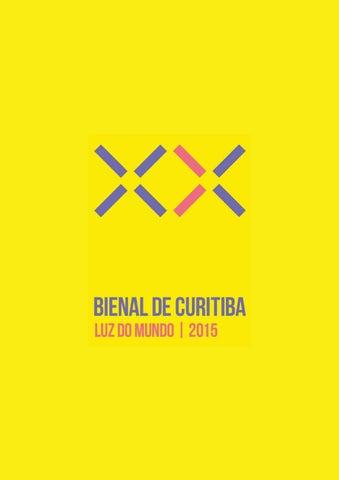403d20aae 10ª Edição | Bienal de Curitiba 2015 | Guia by Bienal Internacional ...