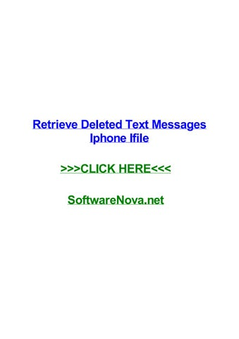Retrieve deleted text messages iphone ifile by toddtgwu - issuu