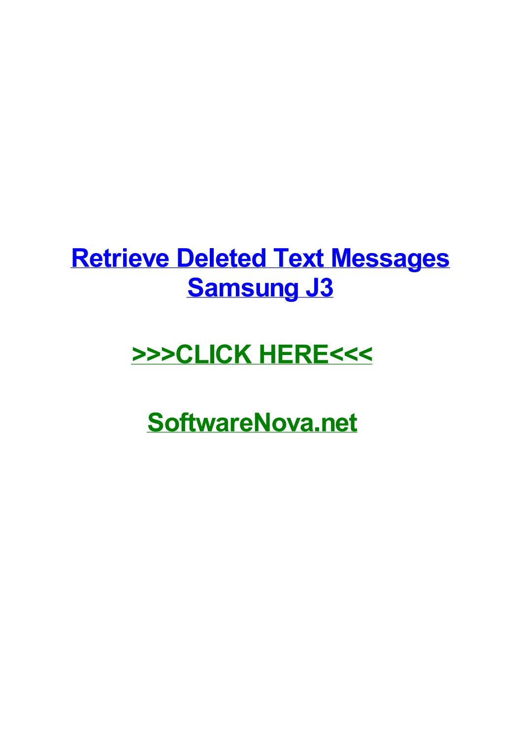 Retrieve deleted text messages samsung j3 by daniellemobel