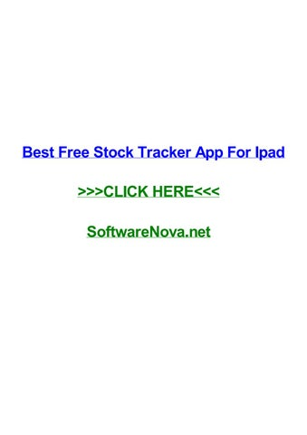 best free stock tracker app for ipad by stevengfof issuu
