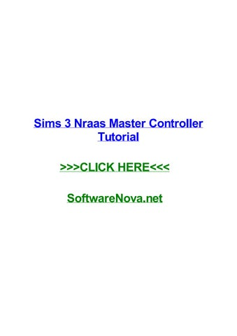 How to download nraas master controller sims 3 by matthewxncz issuu.