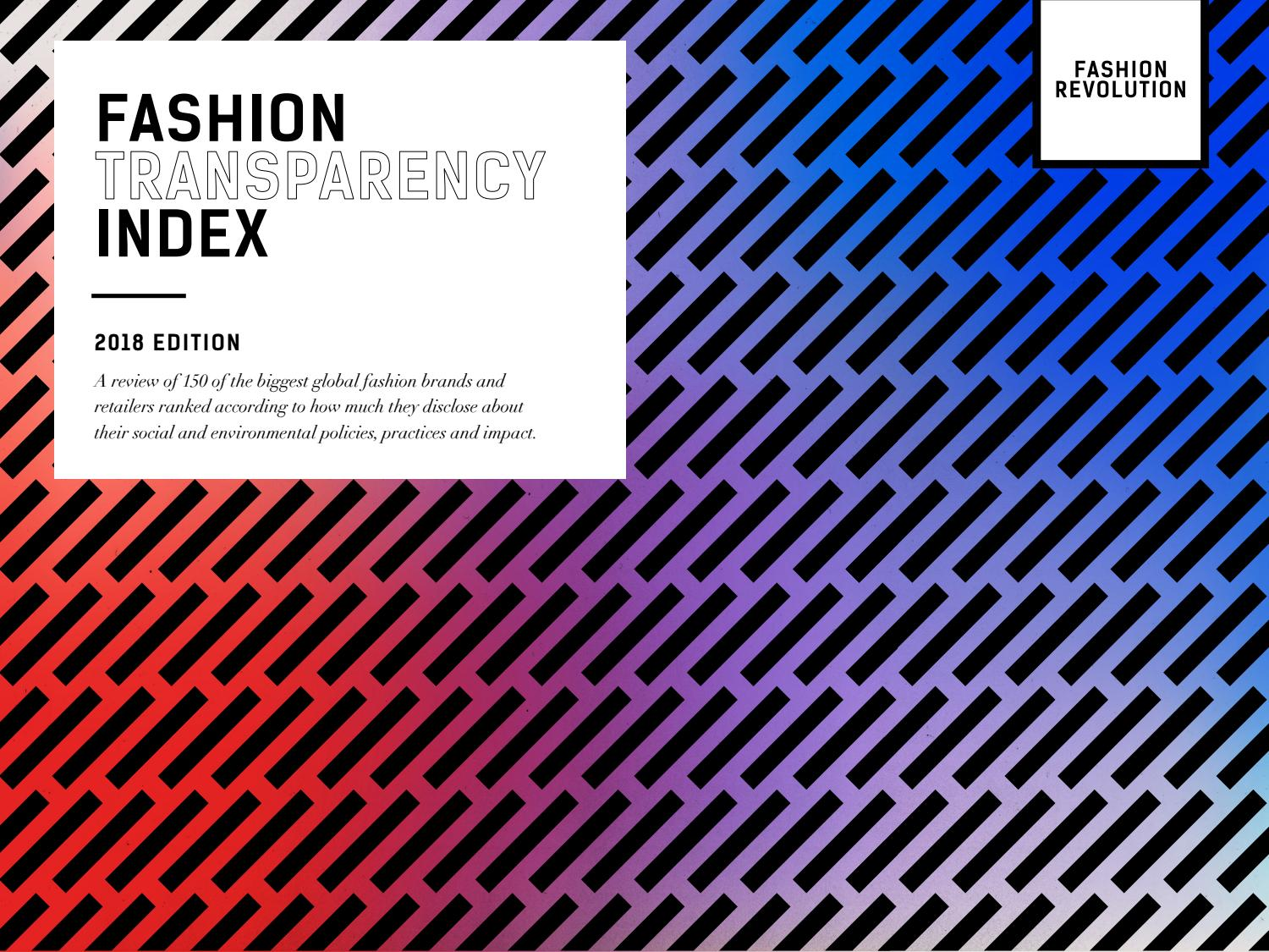 315db78e202 Fashion Transparency Index 2018 by Fashion Revolution - issuu