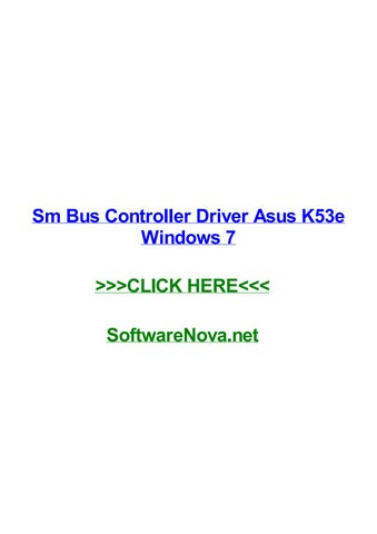 ASUS K53E SM BUS CONTROLLER DRIVER FOR WINDOWS 10