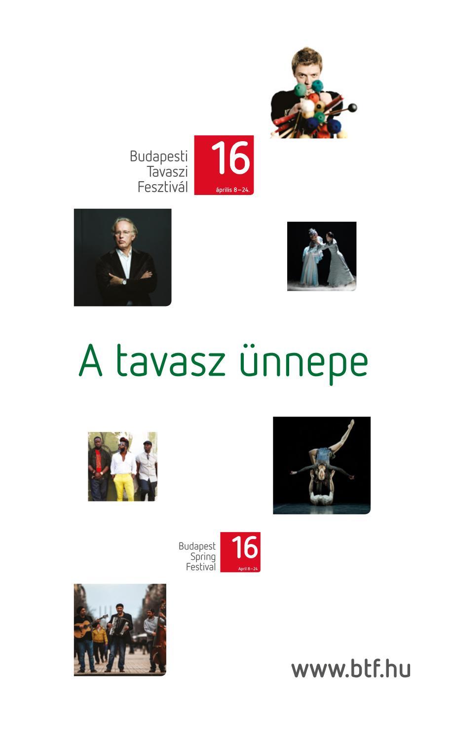 5f1e22e02d84 Budapesti Tavaszi Fesztivál 2016 by Budapesti Tavaszi Fesztivál - issuu