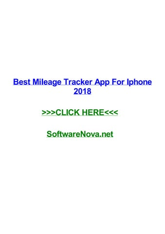 Best mileage tracker app for iphone 2018 by nictsevx - issuu