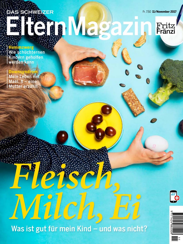 Fritz+Fränzi 11-17: Ernährung by Das Schweizerische ElternMagazin ...