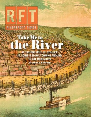 Riverfront Times - April 25, 2018